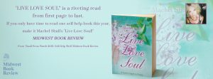 Self Help book LIVE LOVE SOUL touted by MIDWEST BOOK REVIEWS for Small Press Releases to watch- The only self-help book to buy in 2016 if you are just choosing one.