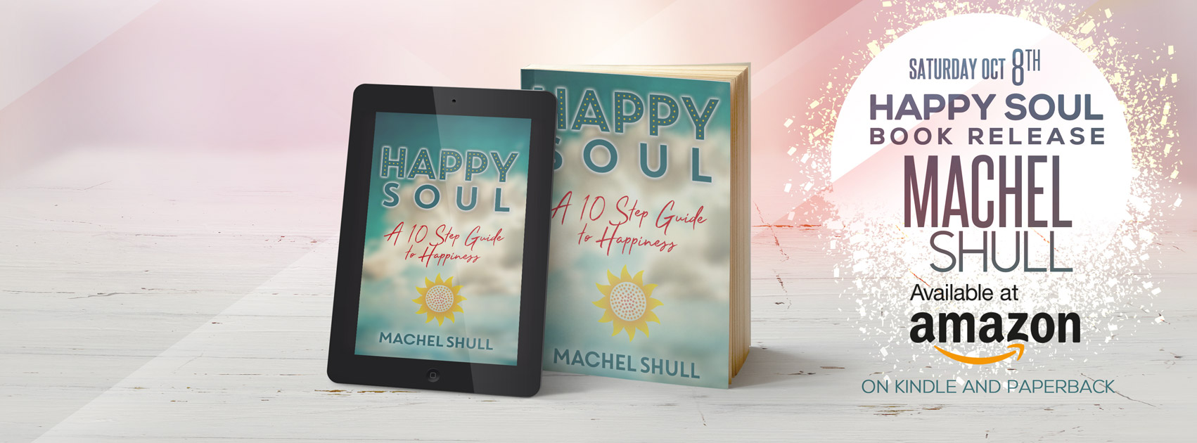Machel Shull, Happy Soul Book
